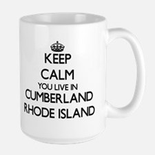 Keep calm you live in Cumberland Rhode Island Mugs
