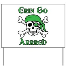 Irish Pirate - Erin Go Arrrgh Yard Sign