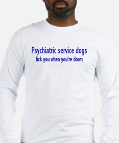 """Psychiatric Service Dogs"" Long Sleeve T-Shirt"