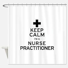 Keep Calm Nurse Practitioner Shower Curtain
