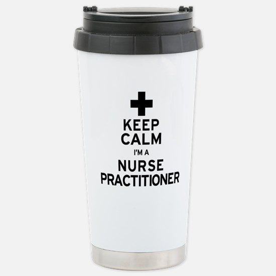 Keep Calm Nurse Practit Stainless Steel Travel Mug