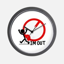 I'm Out. Wall Clock