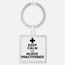 Keep Calm Nurse Practitioner Square Keychain