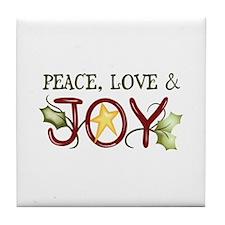 PEACE LOVE AND JOY Tile Coaster