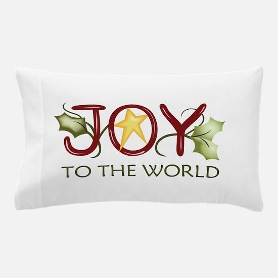 JOY TO THE WORLD Pillow Case