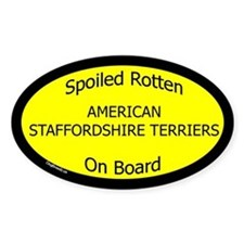 Spoiled Am Staffordshire Terriers Oval Decal