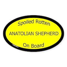 Spoiled Anatolian Shepherd On Board Oval Decal