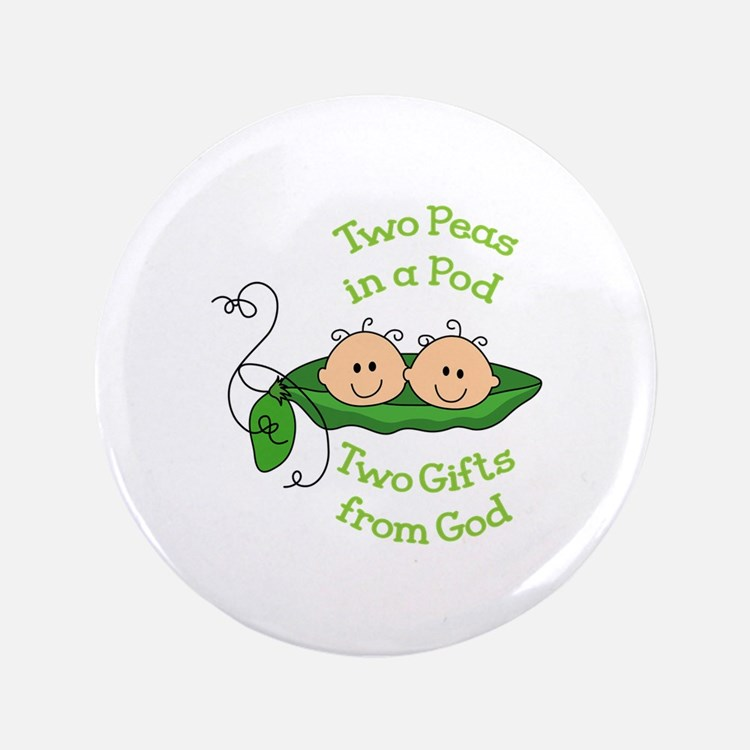 """TWO GIFTS FROM GOD 3.5"""" Button"""