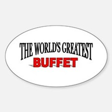 """""""The World's Greatest Buffet"""" Oval Decal"""