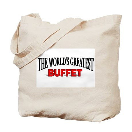 """""""The World's Greatest Buffet"""" Tote Bag"""