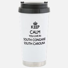 Keep calm you live in S Travel Mug