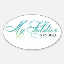 My Soldier is my Hero Oval Decal