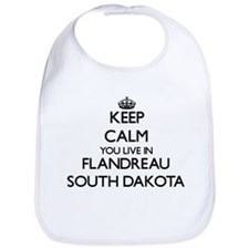 Keep calm you live in Flandreau South Dakota Bib