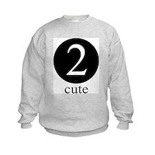 Cute 2 years old Sweatshirt