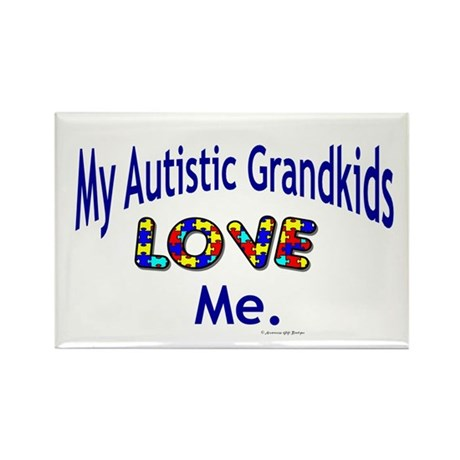 My Autistic Grandkids Love Me Rectangle Magnet
