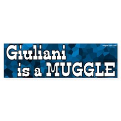 Giuliani is a Muggle bumper sticker