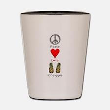 Peace Love Pineapple Shot Glass