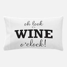Wine O Clock Pillow Case