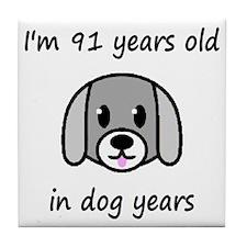 13 dog years 2 - 2 Tile Coaster