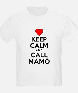 Keep Calm Call Mamo T-Shirt