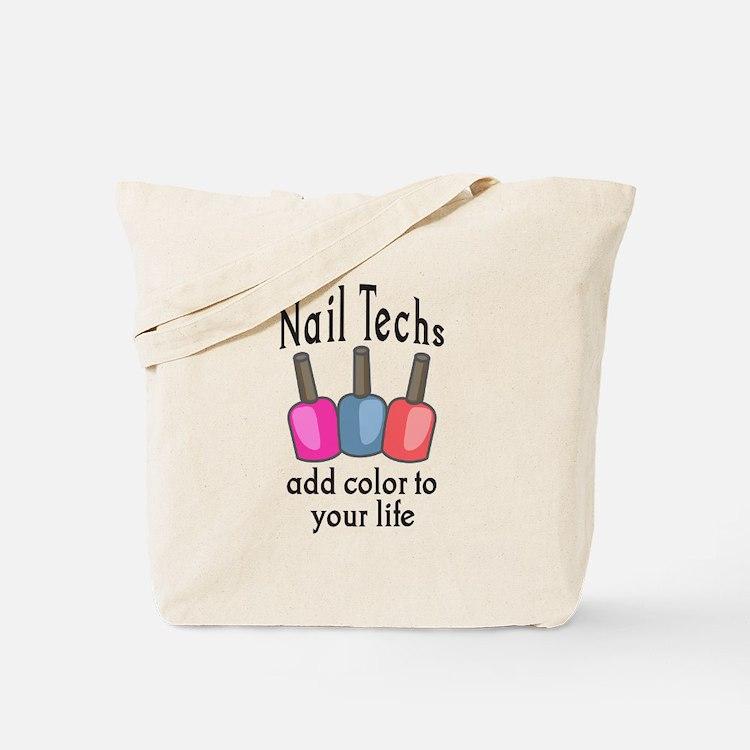 NAIL TECHS ADD COLOR Tote Bag