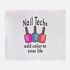 NAIL TECHS ADD COLOR Throw Blanket