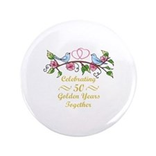 "GOLDEN WEDDING ANNIVERSARY 3.5"" Button"