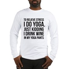 Yoga Stress Wine Long Sleeve T-Shirt