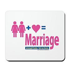 2 Women+Love=Marriage Mousepad