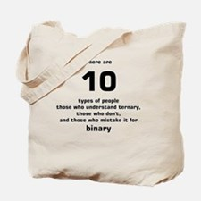 There are 10 types of people ternary Tote Bag
