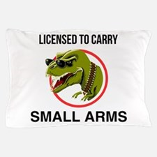 T-Rex licensed to carry small arms Pillow Case