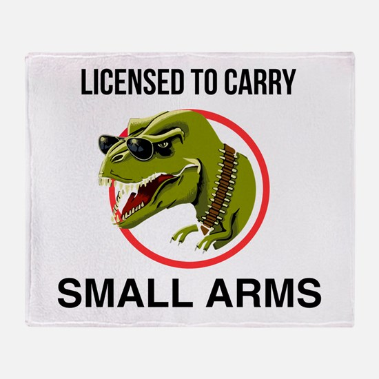 T-Rex licensed to carry small arms Throw Blanket
