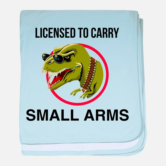 T-Rex licensed to carry small arms baby blanket