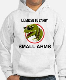 T-Rex licensed to carry small arms Hoodie
