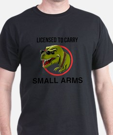 T-Rex licensed to carry small arms T-Shirt