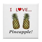 I Love Pineapple Tile Coaster