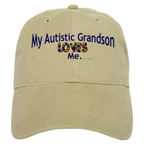 My Autistic Grandson Loves Me Cap