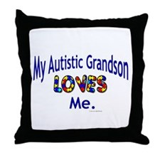 My Autistic Grandson Loves Me Throw Pillow