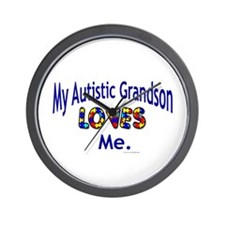 My Autistic Grandson Loves Me Wall Clock