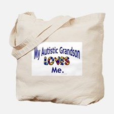 My Autistic Grandson Loves Me Tote Bag