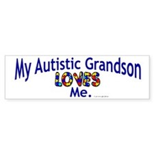 My Autistic Grandson Loves Me Bumper Car Sticker