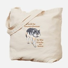 WE WILL BE KNOWN Tote Bag