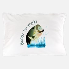 BORN TO FISH Pillow Case