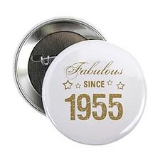 """Fabulous Since 1955 2.25"""" Button"""