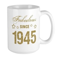 Fabulous Since 1945 Mug