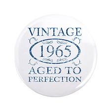 """Vintage 1965 3.5"""" Button"""