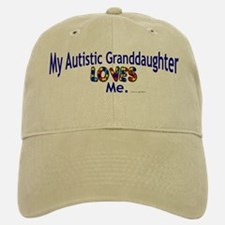 My Autistic Granddaughter Loves Me Baseball Baseball Cap