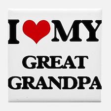 I love my Great Grandpa Tile Coaster