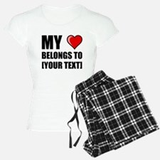 My Heart Belongs To Personalize It! Pajamas