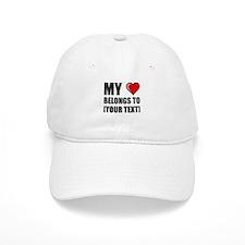 My Heart Belongs To Personalize It! Baseball Baseball Baseball Cap